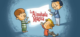 La Almohada Mágica: Un cuento interactivo para ir a dormir