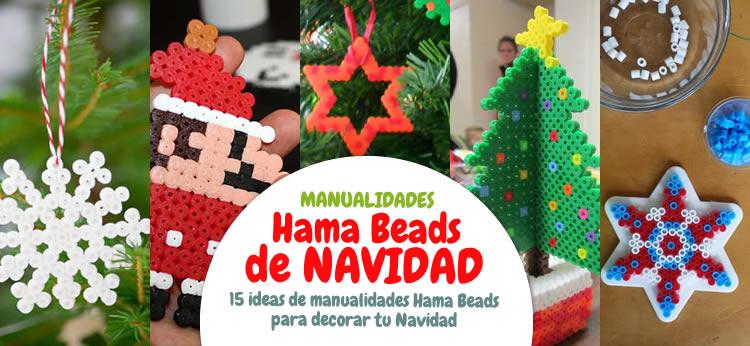 Manualidad 15 ideas de manualidades de navidad con hama beads - Ideas decoracion navidad manualidades ...