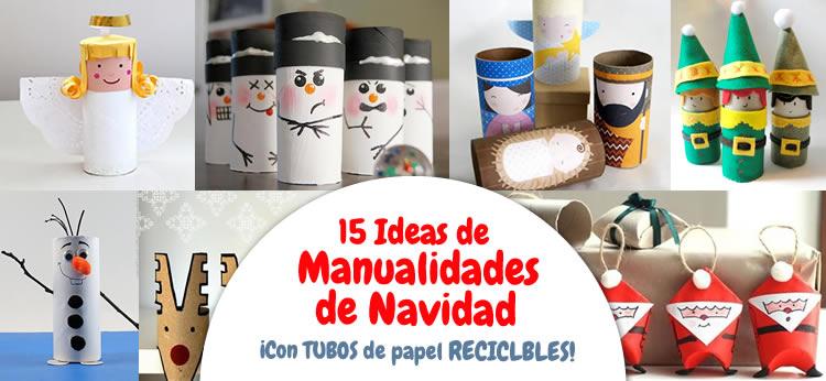 Manualidad 15 manualidades de navidad con rollos de papel - Manualidades de navidad para hacer en casa ...